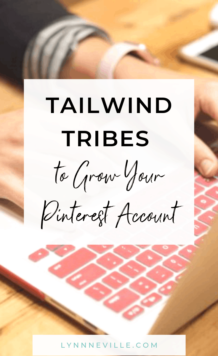 Tailwind Tribes to Grow Your Pinterest Account