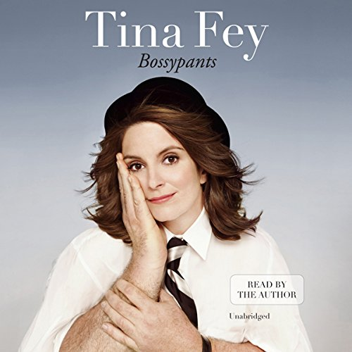 Saturday Suggestions: Bossy Pants by Tina Fey