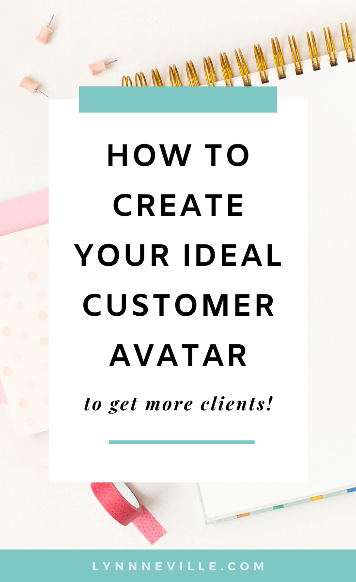How to Create Your Ideal Customer Avatar to Get More Clients