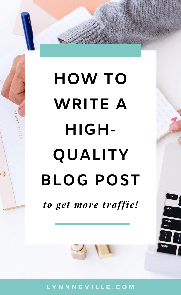 Want More Traffic? Follow These 9 Simple Tips For A High-Quality Blog Post
