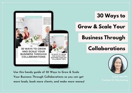 30 Ways to Grow and Scale Your Business Through Collaborations